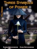 Three Symbols of Power