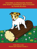 Teaching a Struggling Reader: One Mom's Experience with Dyslexia: DOG ON A LOG Books, #1