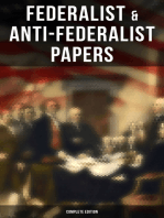 Federalist & Anti-Federalist Papers - Complete Edition
