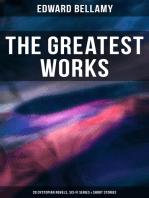 The Greatest Works of Edward Bellamy