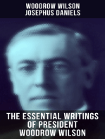 The Essential Writings of President Woodrow Wilson