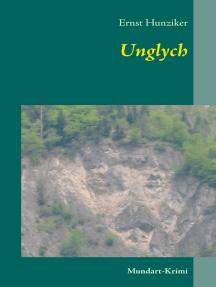 Unglych: Mundart-Krimi
