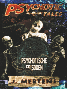 Psychotic Tales: Psychotische Episoden