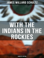 With the Indians in the Rockies (Complete Edition)