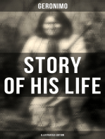 Geronimo's Story of His Life (Illustrated Edition)