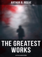 The Greatest Works of Arthur B. Reeve - 60 Titles in One Edition