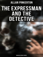 The Expressman and the Detective (Based on True Events)