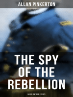 The Spy of the Rebellion (Based on True Events)