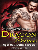 Pregnant To A Dragon Prince (Alpha Male Shifter Romance)