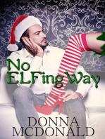 No Elfing Way