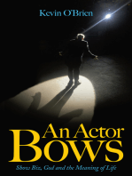 An Actor Bows: Show Biz, God and the Meaning of Life