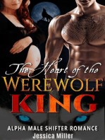 The Heart of the Werewolf King (Alpha Male Shifter Romance)