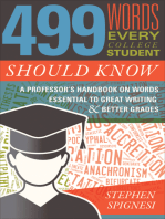 499 Words Every College Student Should Know: A Professor's Handbook on Words Essential to Great Writing & Better Grades