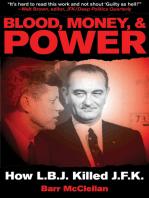 Blood, Money, & Power: How L.B.J. Killed J.F.K.