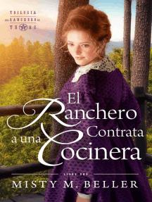 El Ranchero Contrata A Una Cocinera: TRILOGÍA DEL RANCHERO DE TEXAS