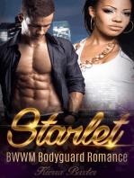 Starlet - BWWM Bodyguard Romance
