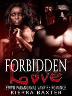 Forbidden Love - BWWM Paranormal Vampire Romance