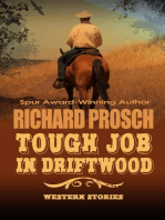Tough Job in Driftwood