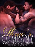 Three's Company - BWWM Billionaire Menage Romance