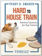 Hard to House Train