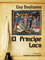 El Príncipe Loco (Volumen 1)