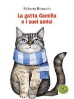 La gatta Camilla e i suoi amici