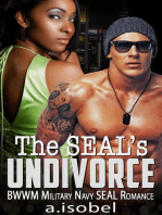 The Seal's Undivorce - BWWM Military Navy SEAL Romance