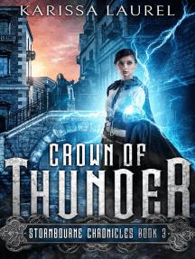 Crown of Thunder: Stormbourne Chronicles, #3