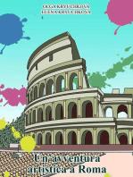 un'avventura artistica a Roma