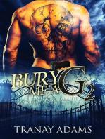 Bury Me a G 2
