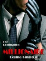 Millionaire - The Domination (Millionaire #3)