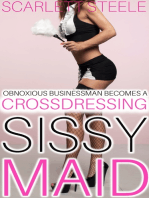Obnoxious Businessman Becomes A Crossdressing Sissy Maid