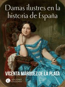 Damas ilustres en la historia de España