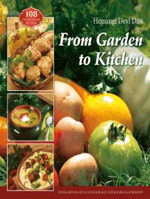 From Garden to Kitchen: 108 vegetarian recipes
