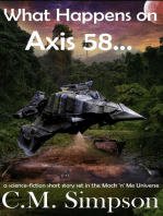 What Happens on Axis 58...
