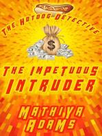 The Impetuous Intruder