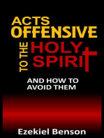 Acts Offensive to the Holy Spirit and How to Avoid Them