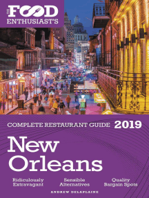 New Orleans - 2019 - The Food Enthusiast's Complete Restaurant Guide: The Food Enthusiast's Complete Restaurant Guide