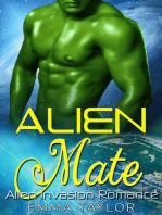 Alien Mate - Scifi Alien Invasion Romance