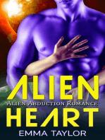 Alien Heart - Alien Abduction Romance