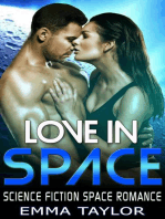 Love in Space - Science Fiction Space Romance
