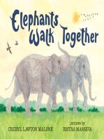Elephants Walk Together