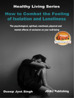 How to Combat the Feeling of Isolation and Loneliness