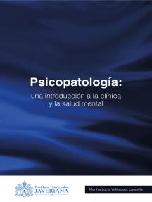 Psicopatología: Una introducción a la clínica y la salud mental