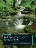 Mit optischen Filtern fotografieren: Polarisations-, Neutraldichte- und Grauverlaufsfilter wirkungsvoll einsetzen