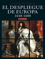 El despliegue de Europa. 1648-1688