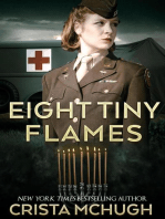 Eight Tiny Flames