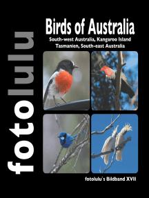 Birds of Australia: South-west Australia, Kangaroo Island Tasmanien, South-east Australia