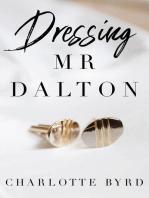 Dressing Mr. Dalton