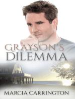 Grayson's Dilemma
